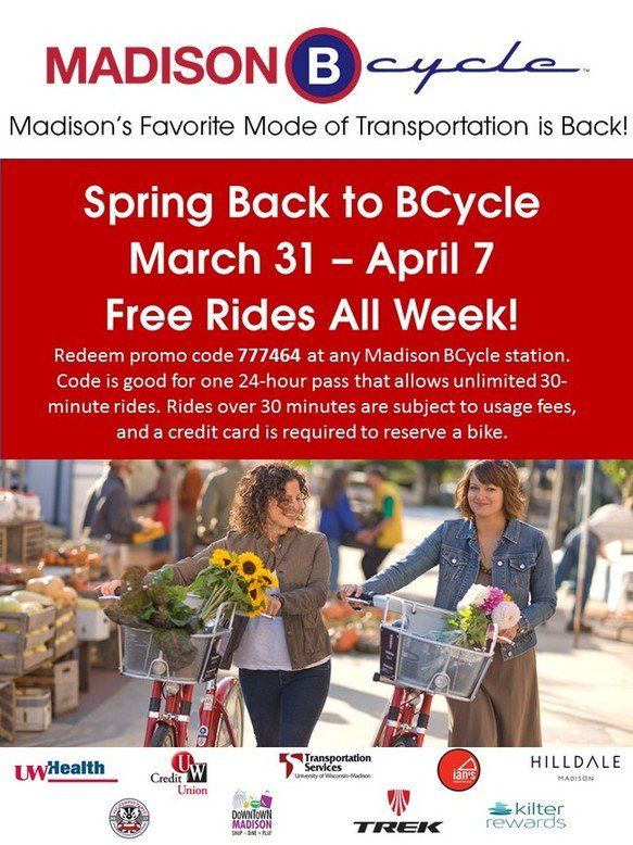 Redeem promo code 777464 at any Madison BCycle station; code good for one 24-hour pass allowing unlimited 30-minute rides. List of sponsors, including UW Transportation Services listed at the bottom of the poster.